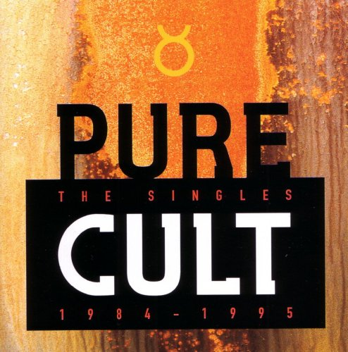 The Cult - Pure Cult: The Singles 1984 - 1995 - Zortam Music