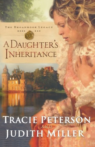 Image of A Daughter's Inheritance (Broadmoor Legacy, Book 1)
