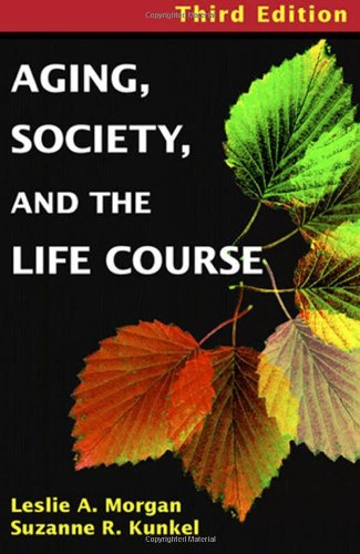 Aging, Society, and the Life Course: