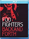 Foo Fighters: Back And Forth [Blu-ray] [2011]