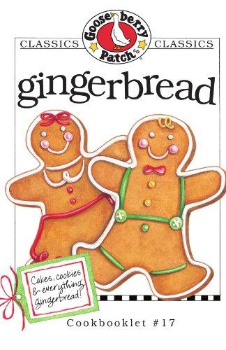 Gingerbread Cookbook (Gooseberry Patch Classics)