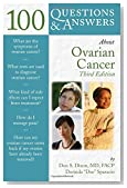 100 Questions  &  Answers About Ovarian Cancer: Third Edition