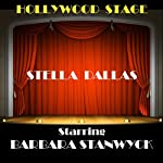 Stella Dallas (Dramatised) | Olive Higgins Prouty