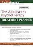img - for The Adolescent Psychotherapy Treatment Planner (PracticePlanners) book / textbook / text book