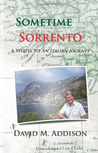 En algún momento en Sorrento: una secuela de un viaje Italiano