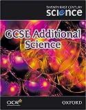 Twenty First Century Science: GCSE Additional Science Textbook (Gcse 21st Century Science)
