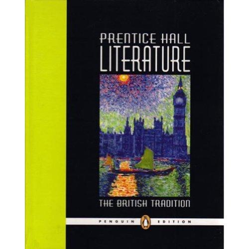 Prentice Hall Literature: The British Tradition, Penguin Edition