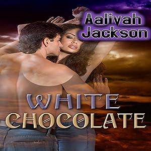 White Chocolate Audiobook