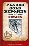 Placer Gold Deposits of Nevada (Original Geological Survey Bulletins)