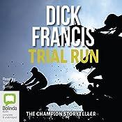 Trial Run | [Dick Francis]