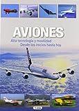 Aviones - alta tecnologia y movilidad