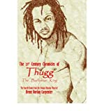 img - for [ [ [ The 21st Century Chronicles of Thugg the Barbarian King [ THE 21ST CENTURY CHRONICLES OF THUGG THE BARBARIAN KING ] By Carpenter, Brent Dorian ( Author )Mar-01-2005 Paperback book / textbook / text book