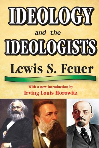 Ideology and the Ideologists, Lewis S. Feuer