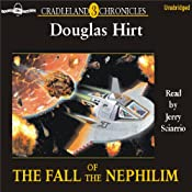 The Fall of the Nephilim: Cradleland Chronicles #3 | [Douglas Hirt]