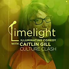 Culture Clash with Caitlin Gill  by  Limelight Narrated by Blair Thompson, Mitch Burrow, Rubi Nicholas, Mike Yard