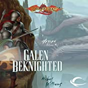 Galen Beknighted: Dragonlance: Heroes, Book 6 | Michael Williams
