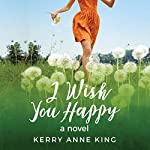 I Wish You Happy | Kerry Anne King