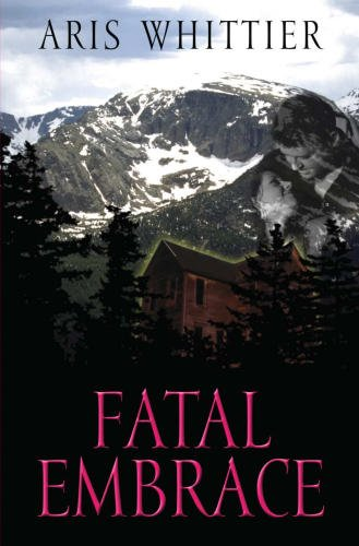 E-book - Fatal Embrace by Aris Whittier