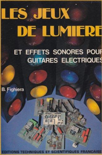 Les jeux de lumière et effets sonores pour guitares électriques