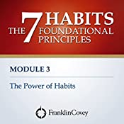 Module 3 - The Power of Habits |  FranklinCovey