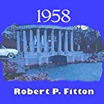 1958 | Robert P. Fitton
