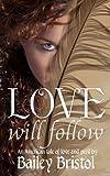 Love Will Follow (English Edition)