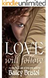 Love Will Follow (English Edition)