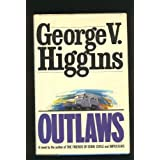 Outlaws, Higgins, George V.