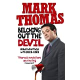 Belching Out the Devil: Global Adventures with Coca-Colaby Mark Thomas