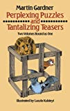 Perplexing Puzzles and Tantalizing Teasers (Math & Logic Puzzles)