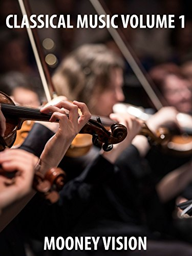 Classical Music Volume 1