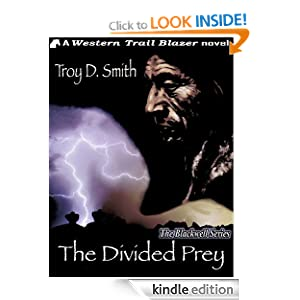 The Divided Prey Troy D. Smith