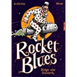 "Rocket Bluesvon ""Ivo Kircheis"""