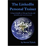 The LinkedIn Personal Trainer ~ Steven Tylock