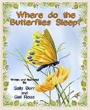 Where do the Butterflies Sleep? PB (The Black Forest Friends Book)