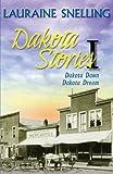Dakota Stories I: Dakota Dawn, Dakota Dream