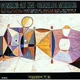 Mingus Ah Um ~ Charles Mingus