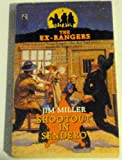 SHOOTOUT IN SENDERO (EXRANGERS 8) (The Ex-Rangers) (0671748262) by Miller, Jim