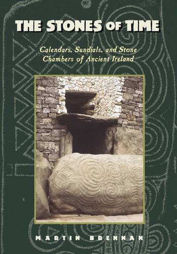 the-stones-of-time-calendars-sundials-and-stone-chambers-of-ancient-ireland