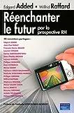echange, troc Edgard Added, Wilfrid Raffard, Collectif - Réenchanter le futur par la prospective RH
