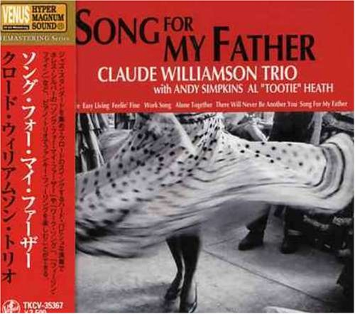 Song for My Father by Claude Williamson