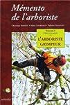 M�mento de l'arboriste : Volume 1, L'...