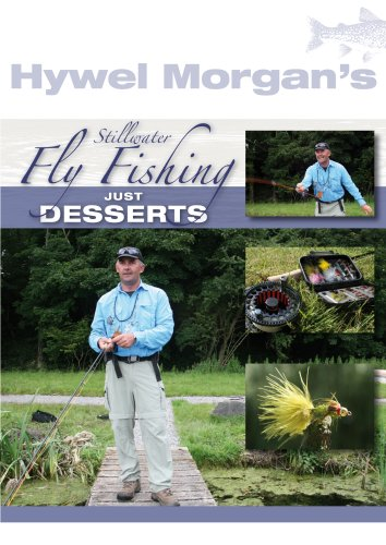 Hywel Morgan's Stillwater Fly Fishing - Just Desserts [DVD]