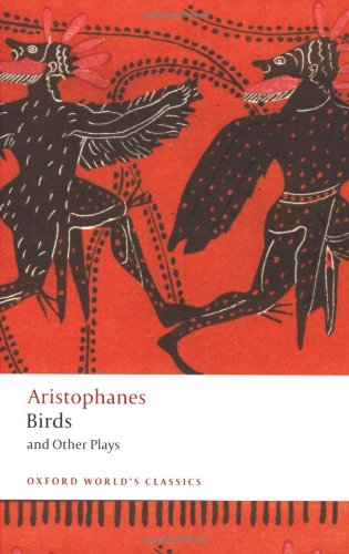 Birds and Other Plays (Oxford World's Classics)