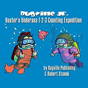 Buster's Undersea 1-2-3 Counting Expedition for Beginning Beginners Audiobook
