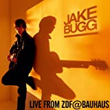 Live From ZDF@Bauhaus (Amazon exclusive)