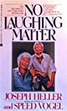 No Laughing Matter (0380702673) by Heller, Joseph