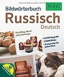 PONS Bildwoerterbuch Russisch: Fuer Alltag, Beruf und unterwegs. Mit Bildwoerterbuch-App