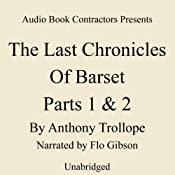 The Last Chronicle of Barset, Parts 1 & 2 | Anthony Trollope