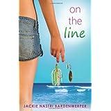 On The Line ~ Jackie Nastri...